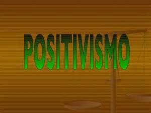 Positivismo – PowerPoint